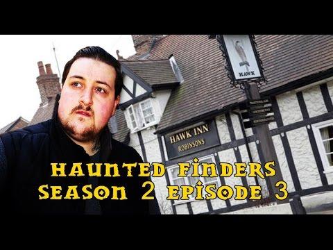 Real Ghosts Haunted Finders Season 2 Episode 3 - The Hawk Inn