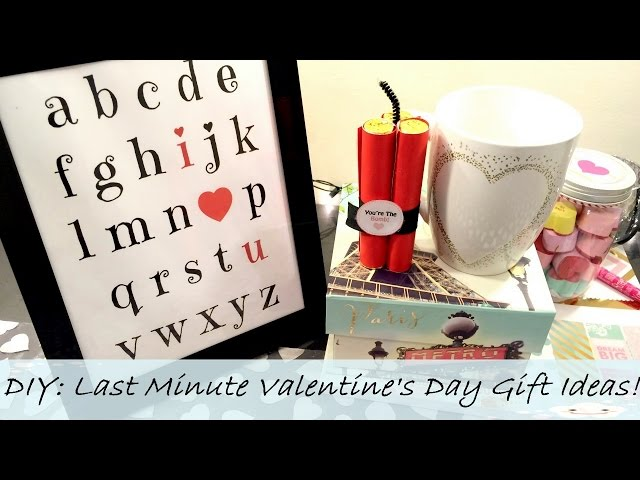 DIY:Last Minute Valentines Day Gift Ideas!