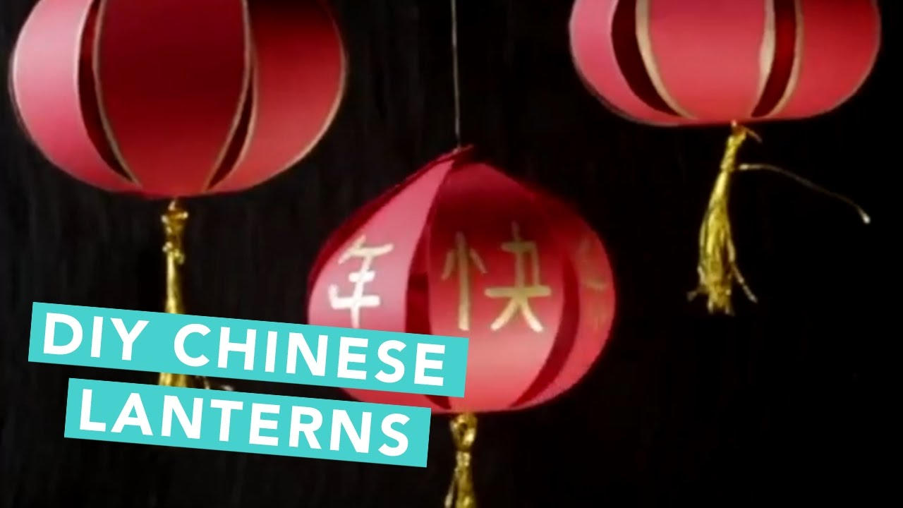 How To Make Chinese Lanterns Easy