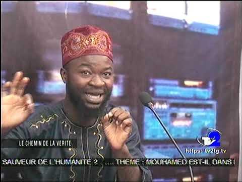 DÉBAT INTER-RELIGIEUX : MOUHAMMAD (SAW) EST DANS LA BIBLE EN FRANÇAIS 20/04/2019 À LA TV2 À LOMÉ