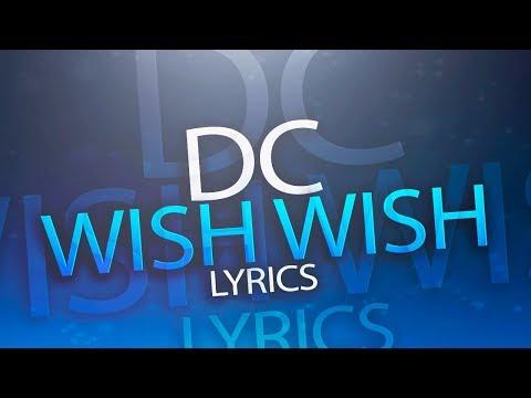 DC - Wish Wish ft. Fouli & Branco...