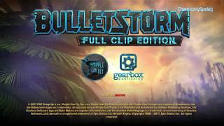 Bulletstorm Full Clip Edition long gameplay (PC)[HD]