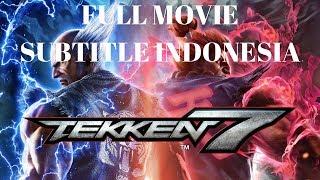 Video Tekken 7 Full Movie Subtitle Indonesia download MP3, 3GP, MP4, WEBM, AVI, FLV September 2019