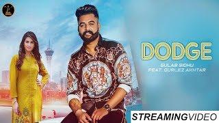 GULAB SIDHU DODGE (Streaming ) GURLEJ AKHTAR | Khan Bhaini | Latest Punjabi Songs 2019