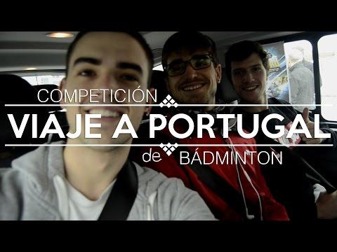 Viaje a Portugal   Competición de Bádminton