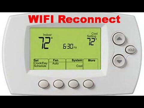 How to re - connect Honeywell Thermostat RTH 6580 WF to WIFI home network