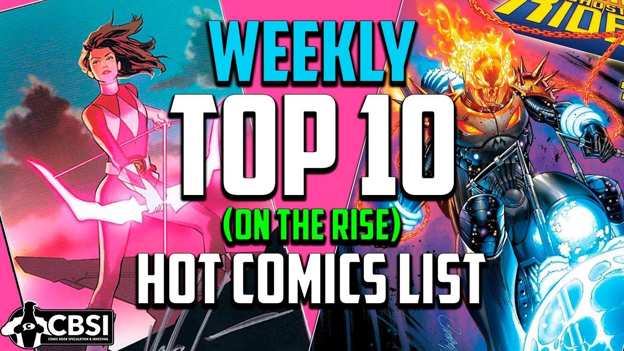 Top 10 Comic Books On The Rise July Week 3 2018 Speculation