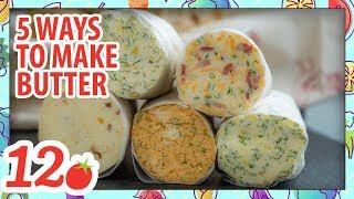 5 Ways to Make Flavor Butter