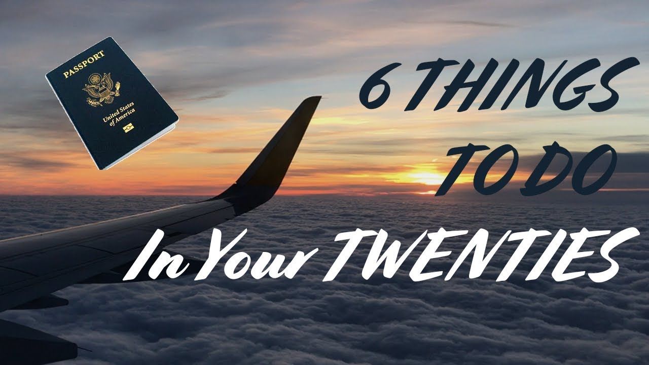 Download 6 Things To Do Before You Turn 30