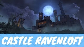 Castle Ravenloft Dungeon Review & How To Beat It - Neverwinter Mod 14 Barovia