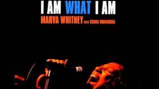 Marva Whitney - i am what i am (part 1 & 2)