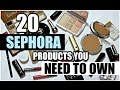 20 Products You NEED from Sephora