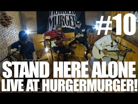 HURGERMURGER TV | Episode #10 | LIVE - STAND HERE ALONE