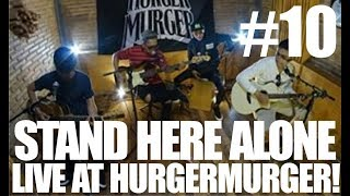 Gambar cover HURGERMURGER TV | Episode #10 | LIVE - STAND HERE ALONE