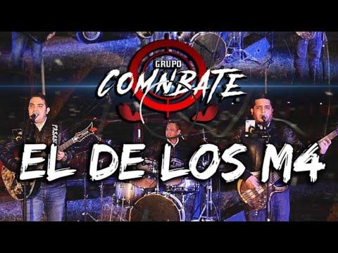 Grupo Comnbate - El De Los M4(ponchito El De La Lima) [Envivo2020]