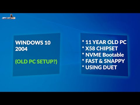 I Installed Windows 10 2004 Update On A 10+ Year Old PC (NVME)