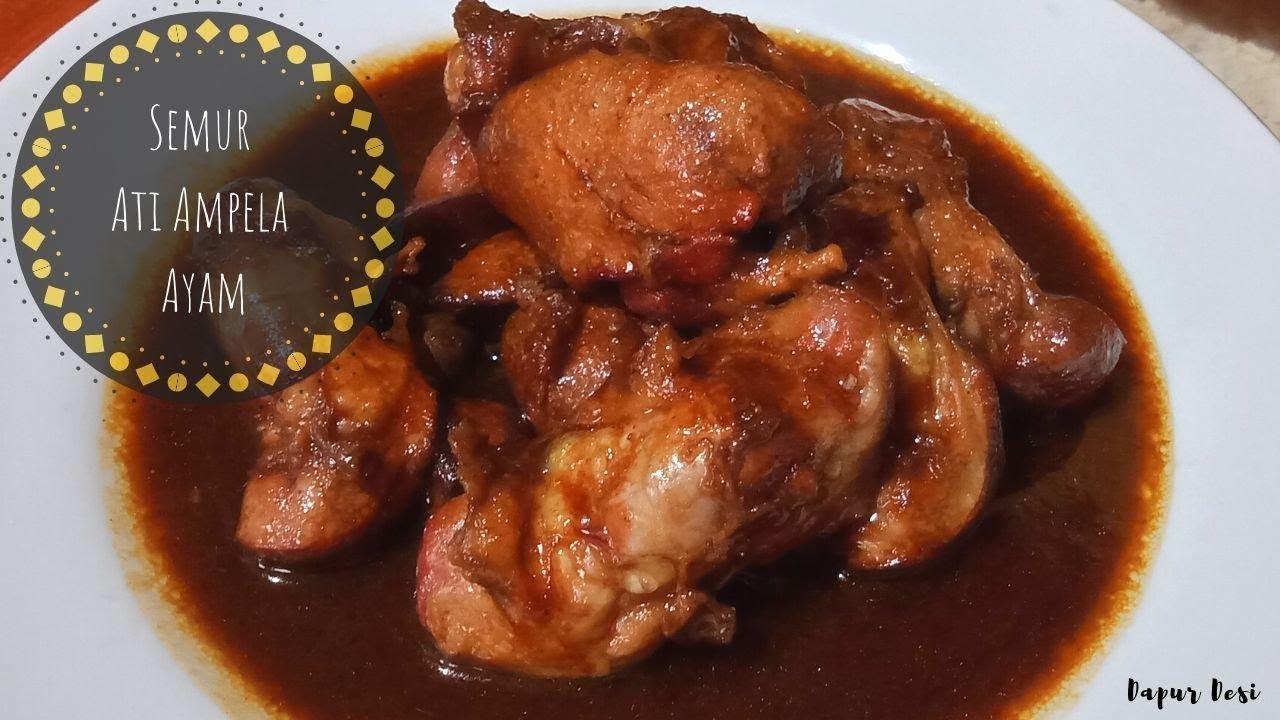 Resep Semur Ati Ampela Ayam Kecap Resep Masakan Resep Memasak