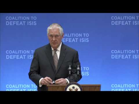 Secretary Tillerson Delivers Opening Remarks at the Global Coalition on Defeat of ISIS