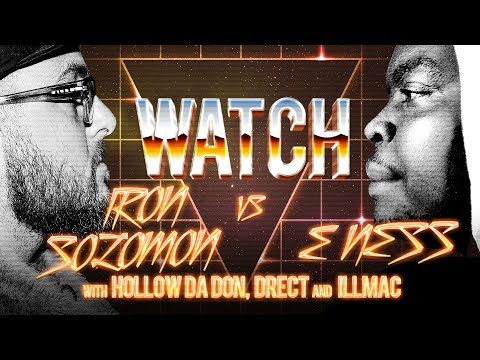 WATCH: IRON SOLOMON vs E NESS with HOLLOW DA DON, DRECT and