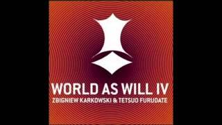 Zbigniew Karkowski & Tetsuo Furudate - World as Will IV