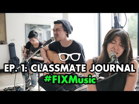 #FIXMusic: EPS. 1 | Classmate Journal