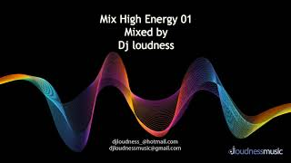 Dj loudness - High Energy Mix 01