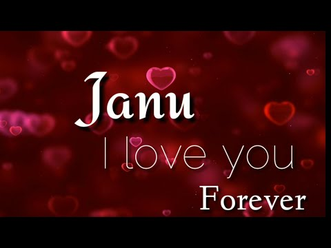 Love You Janu || Love Song || Whatsapp Status Video Song 2017