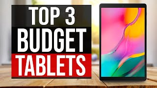 TOP 3: Best Budget Tablets in 2021