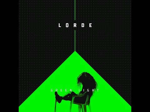 Lorde Green light Lyrics