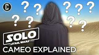 Solo: A Star Wars Story Cameo Explained