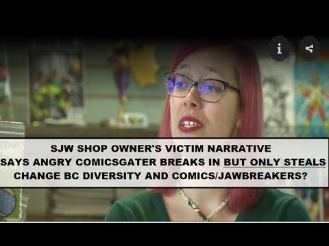 SJW Shop Owner Blames Jawbreakers And Diversity And Comics For Vandalism; Offers ZERO Proof