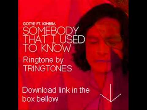 Ringtone - Gotye - Somebody That I Used To Know (Feat Kimbra)