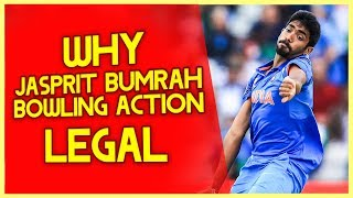 Why Jasprit Bumrah's Bowling Action is Legal