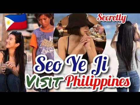 Seo Ye Ji secretly visited Philippines Gone Viral 💖FILIPINO