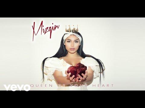 Mizgin - Queen Of Your Heart