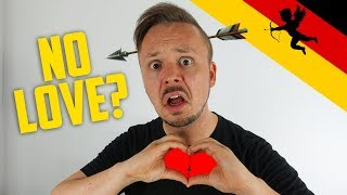 LOVE ISN'T LOVE IN GERMANY 💔 Get Germanized