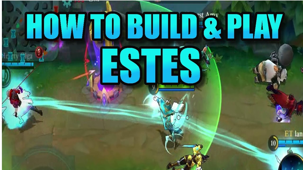 Mobile Legends ESTES BEST BUILD High Elo Guide