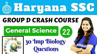 5:30 PM - HSSC Group D 2018 | General Science by Shipra Ma'am | 30 Imp Biology  Questions