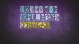 CPO / Under The Influence Festival
