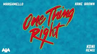 Download Lagu Marshmello x Kane Brown - One Thing Right Koni Remix MP3