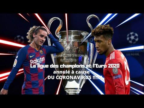 La ligue des champions et l'EURO 2020 annulé à cause du coronavirus???!!!!