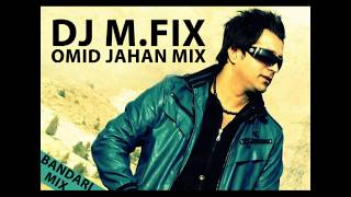 DJ M.FIX - Omid Jahan Mix (Bandari Music)   میکس شاد بندری