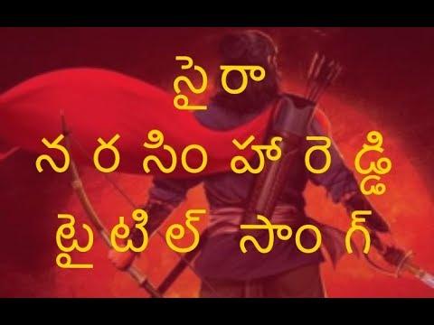 SYE RAA NARASIMHA REDDy TITLE SONG ||...
