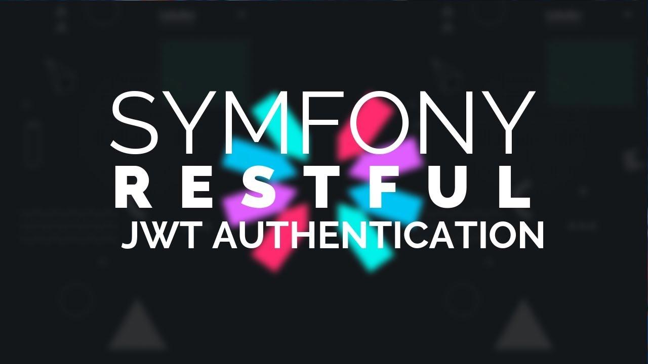 11 - Symfony 4 REST: JWT API Authentication
