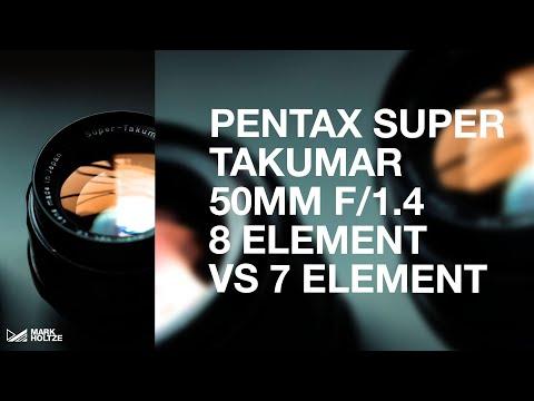 PENTAX SUPER TAKUMAR 50mm F/1.4 - 8 Element VS 7 Element