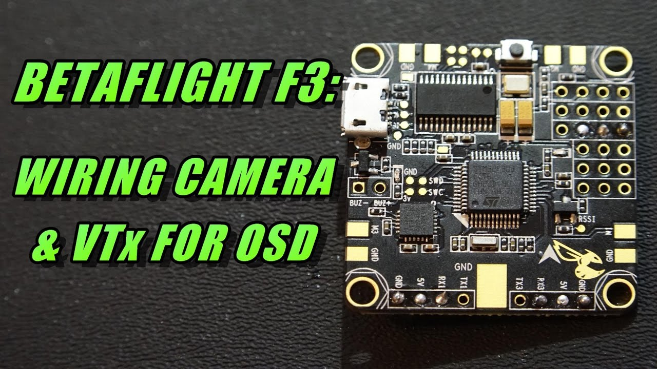 chrysler town and country wiring camera betaflight f3: connecting camera & vtx - youtube #8