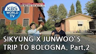 Sikyung and Junwoo's trip to Bologna! Part.2 [Battle Trip/2018.12.09]
