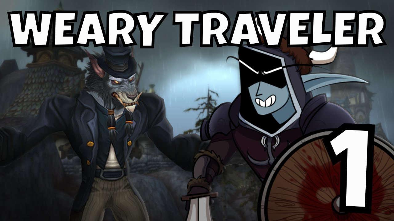 The Weary Traveler Challenge - Episode 1: Worgen are ...