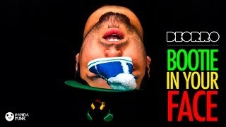 Deorro - Bootie In Your Face (Original Mix) FREE DOWNLOAD