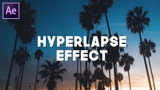 QUICK & EASY HYPERLAPSE-TUTORIAL - AFTER EFFECTS